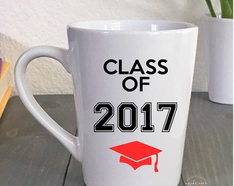 Coffee Mug Graduation Gift - Class of 2017 - Gifts for Grads - Graduation - Gifts for Her - Gifts for Him
