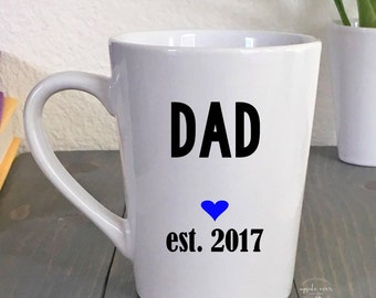 New Dad Gift - Gift for Dad - Coffee Mug for New Dad - First Father's Day - Gifts for Him - Gift for Husband - Baby Shower Gift