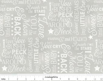 Gray Baby Words Fabric, Wilmington Print, To the Moon and Back, 82460 911, I Love You a Bushel & A Peck, Baby Quilt Fabric, Cotton