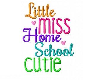 INSTANT DOWNLOAD -  Little Miss Home School Cutie - Homeschool Embroidery Design Digital Download - 5x7 Hoop