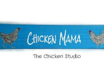 Chicken Mama, Chicken Sign,  Chicken lady, Chicken Coop Sign, Outdoor Sign, Chicken Coop Decor, Gift