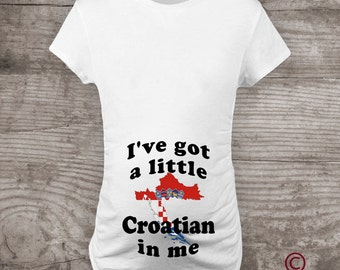 Maternity shirt Croatia baby tshirt Pregnancy Announcement Personalized new baby I've got a Little Croatian in me
