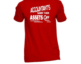 Funny Shirt For Accountants - Funny Shirts - CPA Gifts - Humor Tees - Birthday Gifts - Accounting Students - CPA Shirts - Accountant Tees