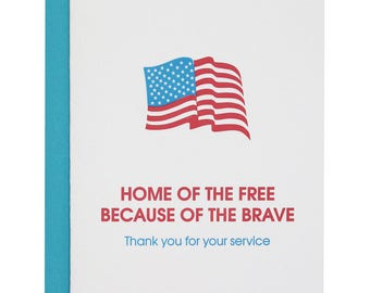 Patriotic. Home of the Free, Because of the Brave. Letterpress Card
