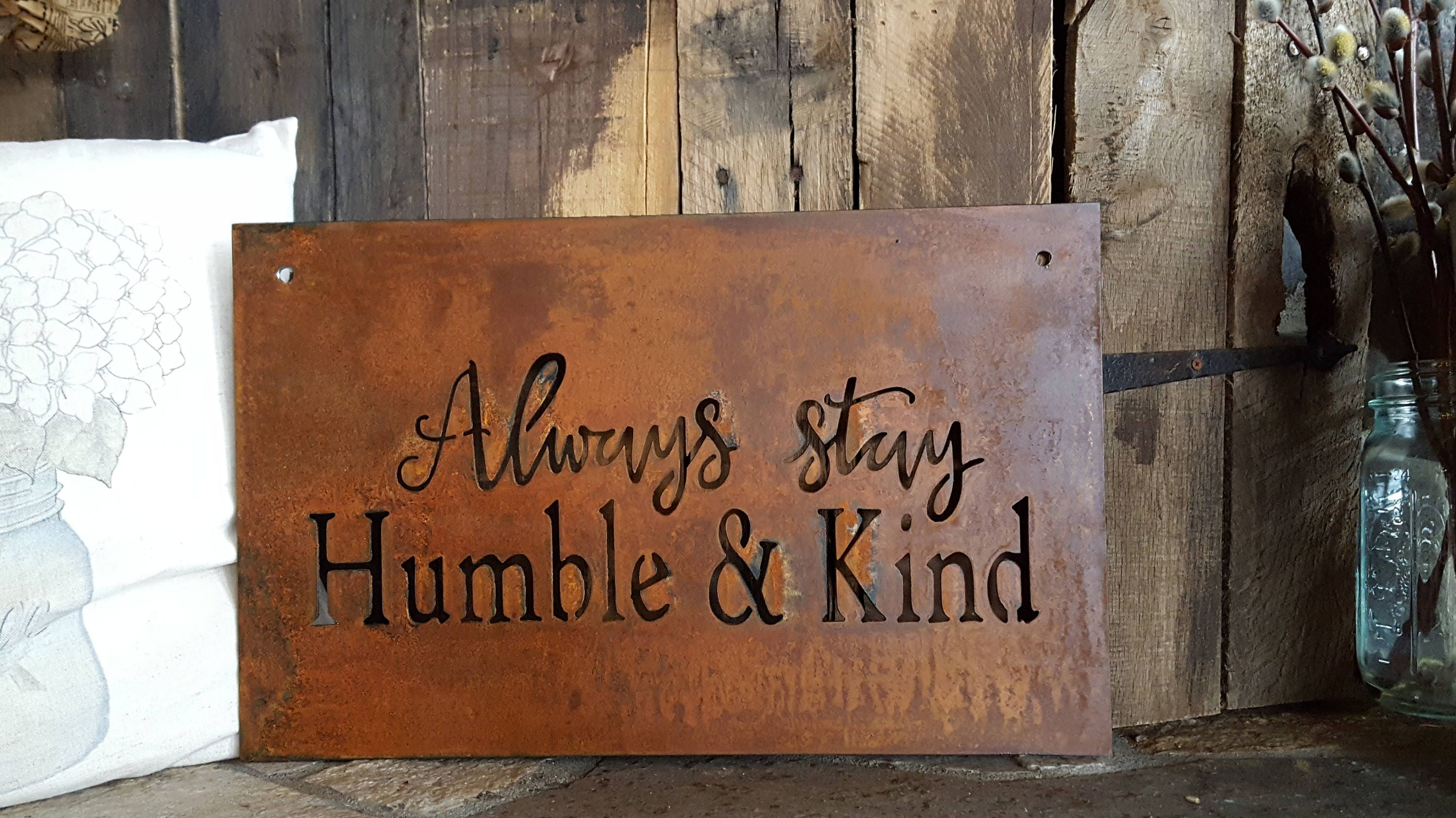 Metal Sign Always Stay Humble and Kind Song Lyrics Rustic Home Decor Farmhouse Style Gift