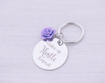 Keychain with Rose - Wake up Hustle Repeat - Custom Engraving - Engraved Keychain - Engraved Jewelry - Entrepreneur - Boss Lady