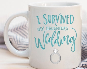 I Survived My Daughter's Wedding Funny Quoted Ceramic Plastic Travel Mug Drink Cup