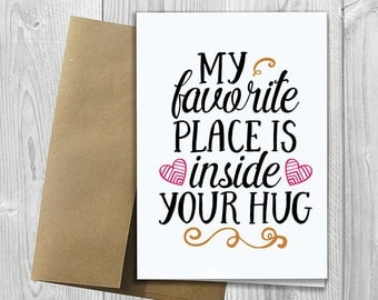 PRINTED My favorie place is inside your hug -  5x7 Greeting Card - Love Notecard