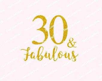 30 and Fabulous, 30 Crew, Non-Shed Glitter, 30th birthday, Shirt Iron On, Crew, Glitter, 30 & Fabulous, NOT DIGITAL, Iron-On Decal