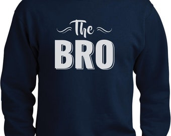 The Bro - Best Brother Gift Men Crewneck Sweatshirt