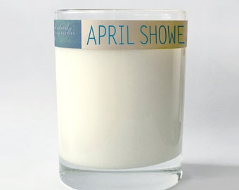 APRIL SHOWERS.  12 oz.  Natural Soy Candle.  Hand-Poured.