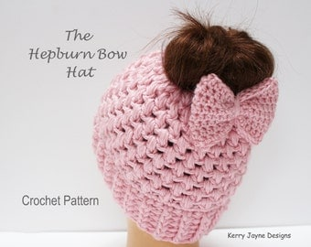 MESSY BUN HAT Pattern Hepburn Bow hat Crochet Pattern Bow Hat Crochet Pattern Pony Tail Hat Crochet Pattern Sizes 2 yrs - X L Adult