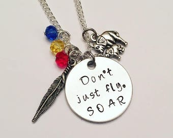Don't Just Fly, SOAR Dumbo Disney Elephant Inspired Hand Stamped Charm Necklace