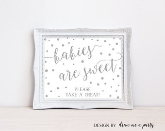 Babies are Sweet Please Take a Treat , Silver Confetti Baby Shower , Take a Treat Sign , Silver Glitter Treat Sign , Printable