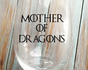 Khalessi Mother of Dragons Wine Glass