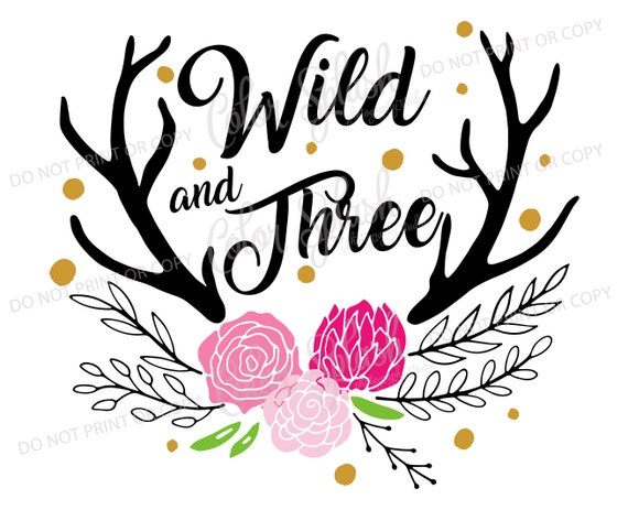 Wild And Three Svg Dxf Eps Threenager Svg Cameo Cut File
