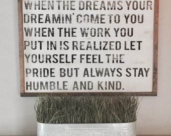 Humble and kind | Wood Sign