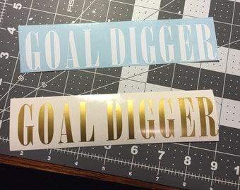 Motivational Decal Goal Digger water bottle, laptop, locker, lunch box, binder, auto