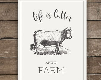 Life is Better at the Farm, Cow Print, Farmhouse Style, Wall Print