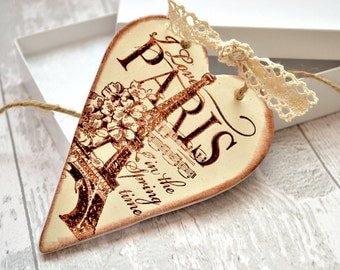 I love Paris bedroom decor, French chic hanging heart, Paris ornament, Eiffel tower decor, Rustic gift for friend, Paris in the springtime
