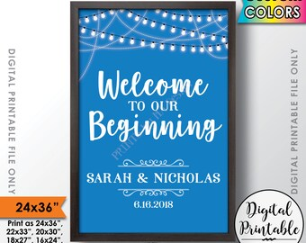 """Wedding Welcome Sign, Welcome to our Beginning Sign, Welcome to Wedding Sign, Welcome to our Wedding, Printable 24x36"""" Custom Color Sign"""