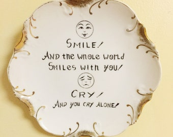 Decorative Hanging China Vintage Plate Smile and the Whole World Smiles With You Cry and You Cry Alone Vintage Humorous