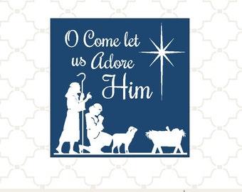 SVG Nativity Manger Oh Come Let Us Adore Him PNG EPS digital