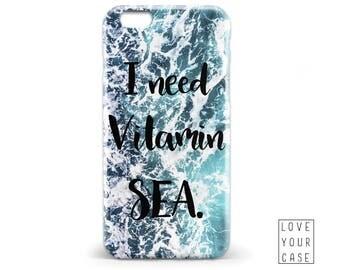 1460 // I Need Vitamin Sea Ocean Wave Water Splash Phone Case iPhone 5/5S, 6/6S, 6+/6S+ Samsung Galaxy S5, S6, S6 Edge Plus, S7