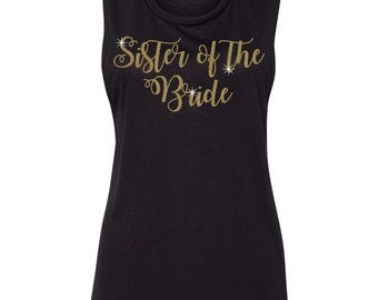 Sister of the Bride Gold Glitter Womens Muscle Tank Top Tee T Shirt
