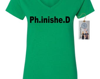 Ph.inishe.D Doctorate Graduation Womens Short Sleeve V Neck T - Shirt Top