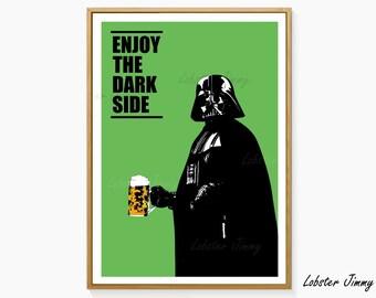 Star Wars Bar Decor, Darth Vader Poster, Enjoy the Dark Side, Instant Download, Printable Art, Funny Star Wars, Beer Lovers, Pubs Decor