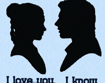 Han and Leia Embroidery Design- I love you- I know- Star Wars- By Painted Stitches