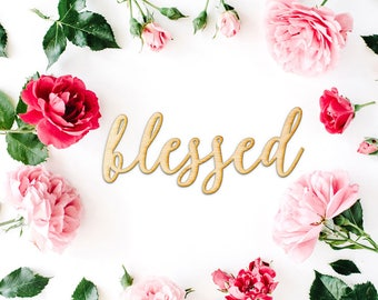 Script Blessed Wood Sign - Wood Sign Art, Wooden Sign, Laser Cut Wood, Wood Decor, Art Room Sign, Playroom Sign, Rustic Gallery Wall Sign
