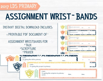 Assignments  - for 2017 LDS Primary Theme