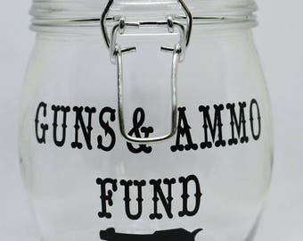 Guns & Ammo Fund / Money Bank Jar with Clasp Lid