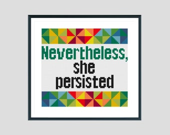 Cross stitch pattern, nevertheless, she persisted, instant download