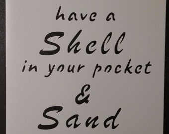 Shell In Your Pocket Sand In Your Shoes Custom Stencil FAST FREE SHIPPING