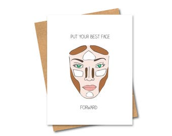 Contour Greeting Card - Best Face Forward - Any Occasion