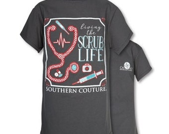 Southern Couture Scrub Life, Simply Southern Style