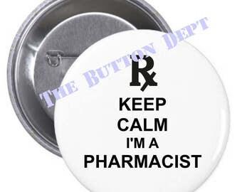 Keep Calm I'm a Pharmacist Pinback Button Inspirational Professional Medicine Pharmacy Graduate Meds Prescriptions Clinical Pride