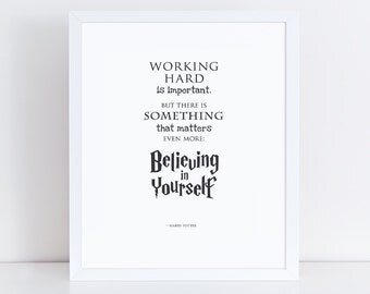 Harry Potter Print | Harry Potter Quote | Believing in Yourself | Printable | Instant Download | 11x14, 8x10 & 5x7
