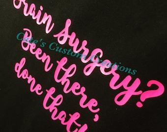 Funny Brain Surgery Survivor T-Shirt