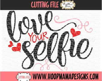 Love Yoru Selfie SVG DXF eps and png Files for Cutting Machines Cameo or Cricut - Boy Valentines Day