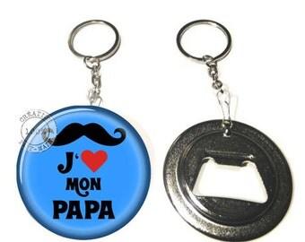 Keychain bottle opener I love my Daddy