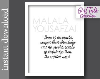 Malala Yousafzai, Malala Quote, Girl Talk Quotes, gift for her, writer gift, teacher gift, female education, education quote, inspiration