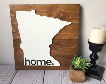 Rustic Home Sign - Rustic Wall Decor - Minnesota Wall Art - Home State Sign - Wood Signs - Home Sign - Rustic Home Decor - State Signs