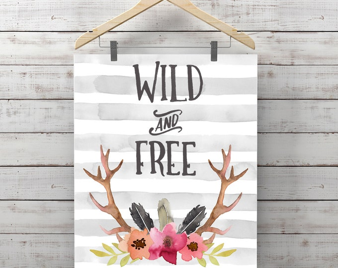 WILD and FREE,ANTLERS with stripes,deer quotes word  print,horns,skull wall art,tribal boho wall,modern decoracion,tribal antler artprint