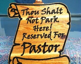 Pastor Parking Scrolled Sign