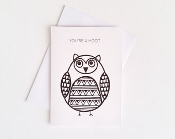 Funny Owl Card / Owl Greeting Card / You're a Hoot / Animal Card / Friendship Card / Cute Animal Card / Any Occasion Card