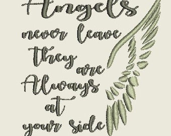 Angels never leave they are Always at your side MED Machine Embroidery Design for Christmas Holiday Time 4X4
